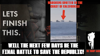 WAR SHIPS SPOTTED AT THE COAST OF CALIFORNIA! WHAT IS COMING IN THE NEXT FEW DAYS?