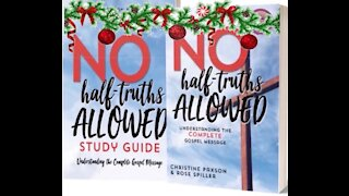 Christmas in July - No Half Truths Allowed!