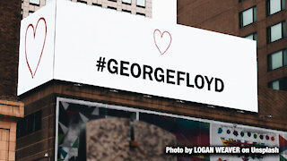 The Left using George Floyd's Death to mobilize their base