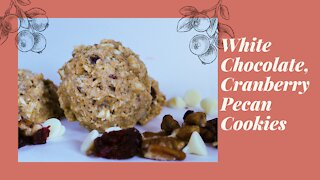 White Chocolate, Cranberry, Pecan Cookies