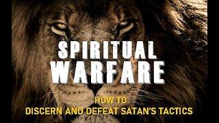 SPIRITUAL WARFARE, Part 7, Ephesians 6:8