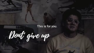 #DON'T GIVE UP