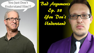 Bad Arguments You Don't Understand