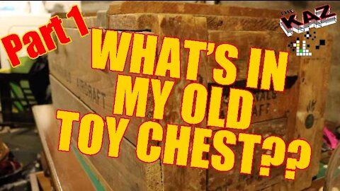 What Is In My Old Toy Chest Box? Part 1