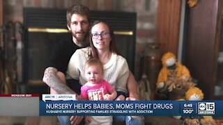 Nursery helps moms struggling with addiction, babies exposed to withdrawl