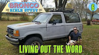 Bronco Bible Study: Living out the Word (Part 6)