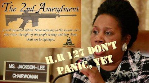 HR127 Don't Panic, Yet!