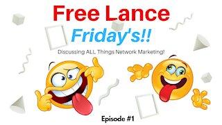 FREE Lance Friday - Episode #1