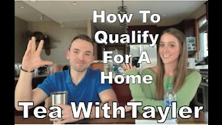 How To Qualify For A Home