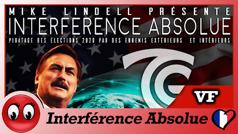 (VF) Interférence absolue, le documentaire ! Mike Lindell.