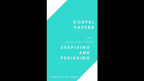 Despising and Perishing