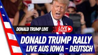 Präsident Donald Trump Rally LIVE aus Des Moines, Iowa