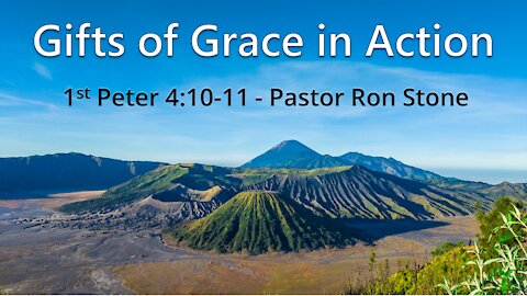 2021-03-21 - Gifts of Grace in Action - Pastor Ron Stone