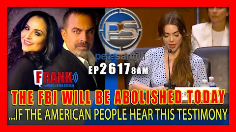 EP 2617-8AM IF THE AMERICAN PEOPLE HEAR THIS TESTIMONY, THE FBI WOULD BE ABOLISHED TODAY