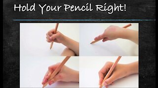 Hold your Pencil Right!