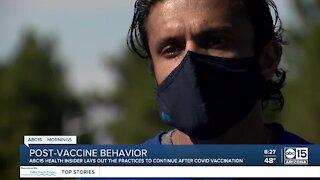 Post-vaccine behavior shouldn't change, expert says