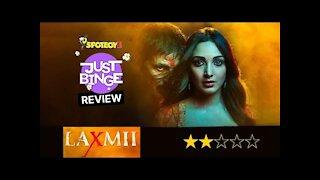 Laxmii Review | Akshay Kumar | Kiara Advani | Just Binge Review | SpotboyE