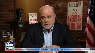 Mark Levin: District, City Attorneys Using Power To Advance A Political Agenda Against Trump