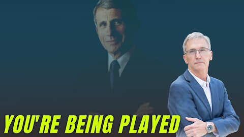 YOU'RE BEING PLAYED: Dr. Fauci's Emails