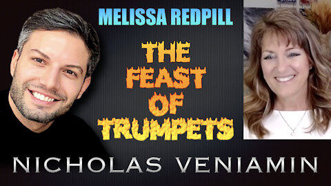 Melissa Redpill Discusses The Feast Of Trumpets with Nicholas Veniamin