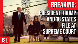BREAKING: President Trump and 18 States File at Supreme Court