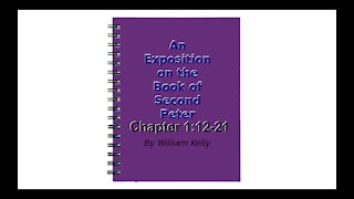 An Exposition on the Book of Second Peter Audio Book Chapter 1:12-21
