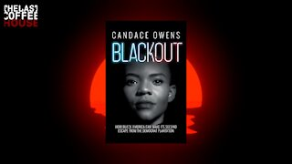 Blackout by Candace Owens ||| Ben Shapiro List