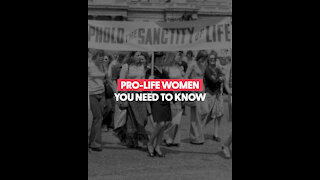 Pro-Life Women You Need To Know