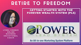 Getting Started With The Forever Wealth System (PLS)