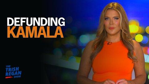 Defunding Kamala