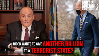 Biden Wants To Give Another BILLION To A TERRORIST State?   Rudy Giuliani   Ep. 138