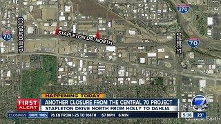 Central 70 closure: Stapleton Drive North