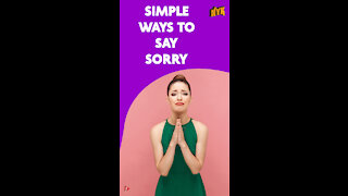 Top 4 Simple Ways To Apologize *