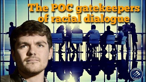 Nick Fuentes || The POC gatekeepers of racial dialogue