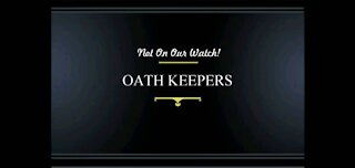 Oath Keepers: Not On Our Watch!