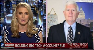 The Real Story - OANN Social Media Censorship with Rep. Mo Brooks