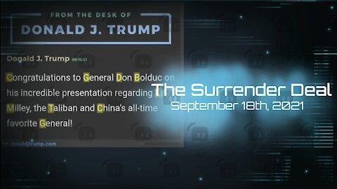 The Surrender Deal - September 18th, 2021