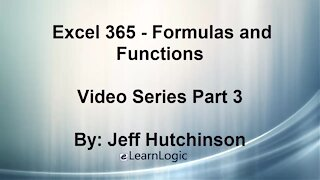 Excel 365 Part 3 – Formulas and Functions