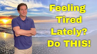 Feeling Fatigued Lately? Here's What You Can Do NOW!