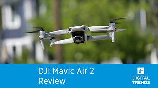 DJI Mavic Air 2 Review: Smarter, faster, stronger