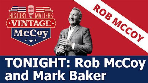 TONIGHT: Rob McCoy and Mark Baker