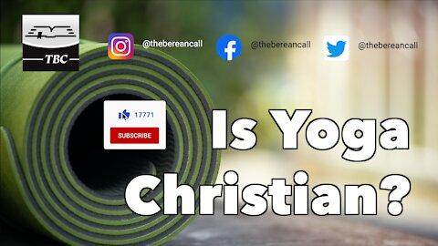 Is Yoga Christian?