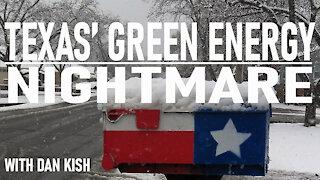 Texas' Green Energy Nightmare with Dan Kish