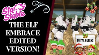 Metal Queens 🧝 | SSD THE ELF EMBRACE 2020 [ EDITED VERSION ] Star Stable Quinn Ponylord