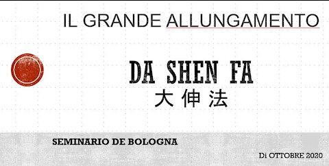 DA SHEN FA - IL GRANDE ALLUNGAMENTO