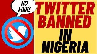TWITTER BANNED In NIGERIA After Censoring President