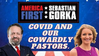 COVID and our cowardly pastors. Jenna Ellis with Sebastian Gorka on AMERICA First