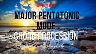 CMP 297 The Major Pentatonic Scale Chord Progression