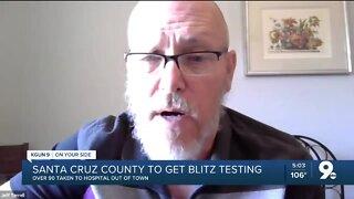Santa Cruz County may see blitz testing soon
