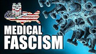 Medical Fascism